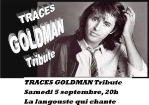 Traces Goldman Tribute
